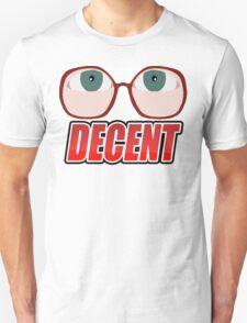 DECENT! T-Shirt