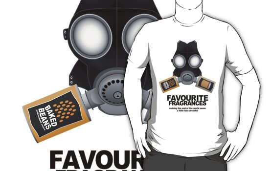 Favourite Fragrances / Beans On Toast (black text version) by SiBanthorpe