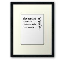 Potterhead, Whovian, Sherlockian, and Proud Framed Print