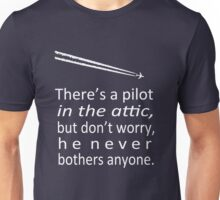 A Pilot in the Attic Unisex T-Shirt