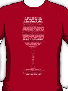 All life is fermentation T-Shirt