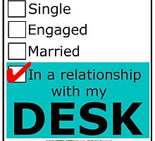 In A Relationship With My Desk by cmmei