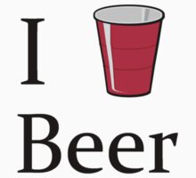 i love beer  by Tia Knight