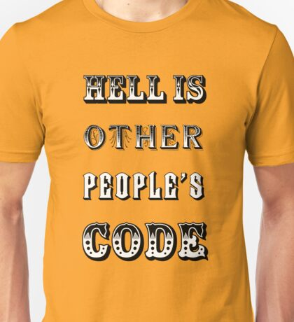 Hell is other people's code T-Shirt
