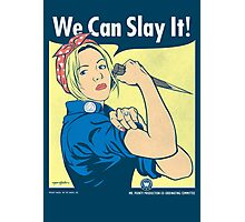 Buffy the Riveter Photographic Print