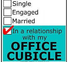 In A Relationship With My Office Cubicle by cmmei
