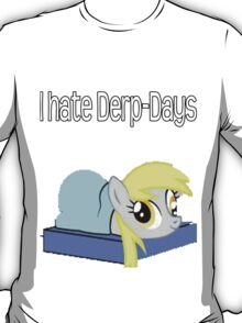 Derp Days T-Shirt