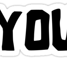 Hey You Guys Sticker
