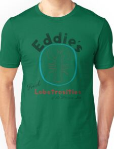 Eddie's Fresh Lobstrosities of the Western Sea Unisex T-Shirt