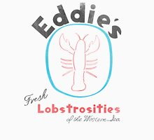 Eddie's Fresh Lobstrosities of the Western Sea T-Shirt
