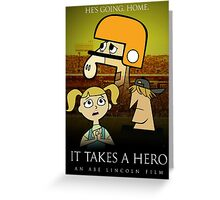 It Takes A Hero Greeting Card