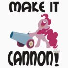 make it CANNON by SoloBron3