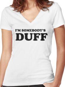 i'm somebody's DUFF  Women's Fitted V-Neck T-Shirt