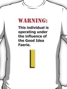 Good Idea Faerie LT T-Shirt