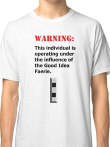 Good Idea Faerie CW2 Classic T-Shirt