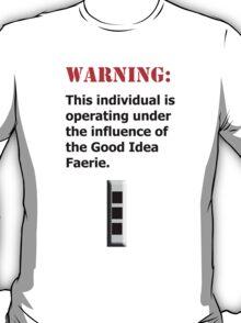 Good Idea Faerie CW3 T-Shirt
