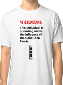 Good Idea Faerie CW3 Classic T-Shirt