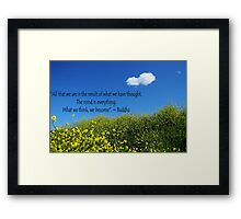 Buddha Quote on Blue Sky and Fluffy White Cloud Framed Print