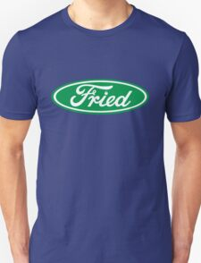 """Fried"" Ford logo parody T-Shirt"