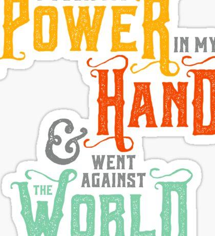 "Emily Dickinson: ""I took my power"" Sticker"