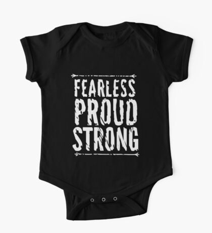 Fearless, Proud, and Strong One Piece - Short Sleeve