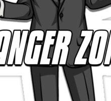 Danger Zone! Sticker
