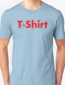 Just a T-Shirt... T-Shirt