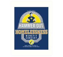 Hammer-Out Homelessness Art Print