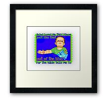Just Like That Framed Print