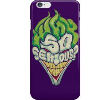 Why So Serious? - Joker iPhone Case/Skin