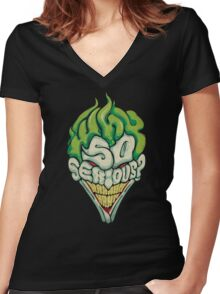 Why So Serious? - Joker Women's Fitted V-Neck T-Shirt