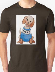 Nard Dog Unisex T-Shirt