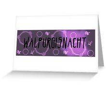 Walpurgisnacht Greeting Card