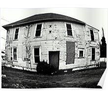 Fish Eye lens....Old Abandoned Building..Coos Bay, Oregon Poster