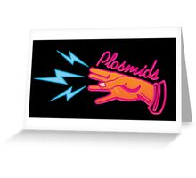 """Plasmids"" sign Greeting Card"