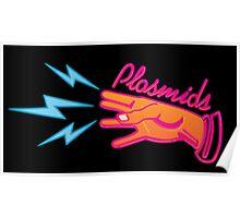 """Plasmids"" sign Poster"