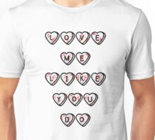 LOVE ME LIKE YOU DO - FIFTY SHADES / ELLIE GOULDING Unisex T-Shirt