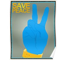 SAVE Peace Poster