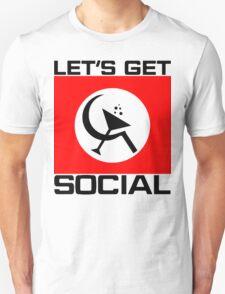 Let's Get Social Unisex T-Shirt