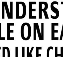 Teenagers: The Most Misunderstood People On Earth Sticker