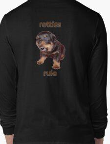 Rotties Rule Long Sleeve T-Shirt