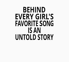 Behind Every Girl's Favorite Song Is An Untold Story Womens Fitted T-Shirt
