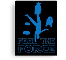 Feel The Force Canvas Print