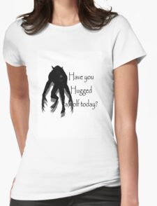 Have You Hugged a Wolf (with white background) Womens Fitted T-Shirt