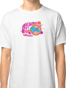 Archaeologist Don't Dig Dinosaurs Classic T-Shirt