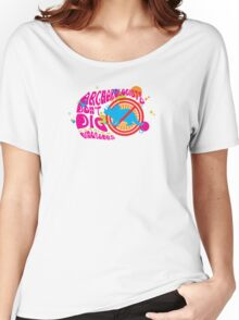 Archaeologist Don't Dig Dinosaurs Women's Relaxed Fit T-Shirt