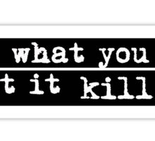 Bukowski quote Sticker