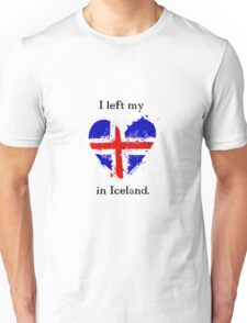 I left my heart in Iceland, Tshirt Unisex T-Shirt
