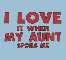 I Love It When My Aunt Spoils Me Kids Tee