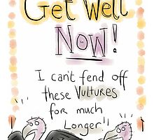 GET WELL Vultures!  by twisteddoodles